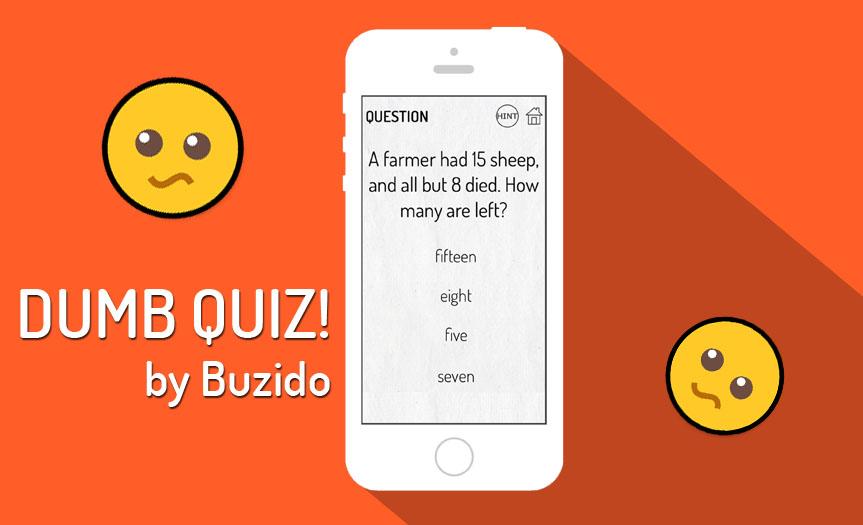 dumb quiz test android app buzido